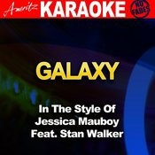 Galaxy (In The Style Of Jessica Mauboy Feat. Stan Walker) [Karaoke Version] Songs