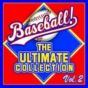 Baseball! The Ultimate Collection Vol. 2 Songs