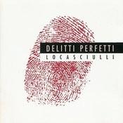 Delitti Perfetti Songs