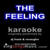 The Feeling (Originallly Peformed By Dj Fresh & Ravaughn) [Karaoke Audio Version] Songs