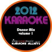 2012 Karaoke Dance Mix Volume 1 Songs