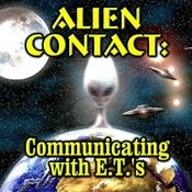 Alien Contact: Communicating With E.T.'s Songs