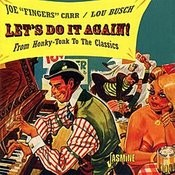 Let's Do It Again (From Honky-Tonk To Classics) Songs