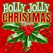 Holly Jolly Christmas Music Songs