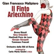 Gian Francesco Malipiero: Il Finto Arlecchino (1952) Songs