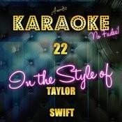 22 (In The Style Of Taylor Swift) [Karaoke Version] - Single Songs