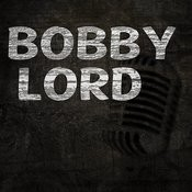 Bobby Lord Songs
