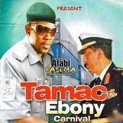 Tamac Ebony Carnival Songs