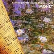 Les Grands Peintres Et La Musique (Famous Painters' Music Collection): Monet, Vol. 5/16 Songs