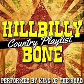 Hillbilly Bone: Country Playlist Songs