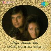 Magic Moments - Jagjit Chitra Songs