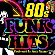 80s Funk Hits Songs