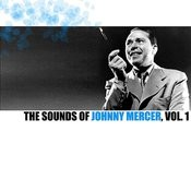 The Sounds Of Johnny Mercer, Vol. 1 Songs