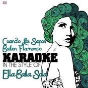 Cuando Los Sapos Bailen Flamenco (In The Style Of Ella Baila Sola) [Karaoke Version] Song
