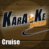Cruise (Originally Performed By Florida Georgia Line)[Karaoke Version] Song