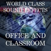 World Class Sound Effects 17 - Office And Classroom Songs