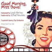 Good Morning, Miss Dove (Ost) [1955] Songs