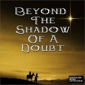 Beyond The Shadow Of A Doubt Songs