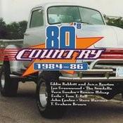 Eighties Country 1984-86 Songs