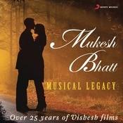 Mukesh Bhatt - Musical Legacy Songs