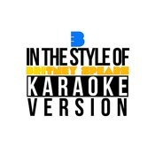 3 (In The Style Of Britney Spears) [Karaoke Version] - Single Songs