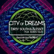 City Of Dreams (Showtek Remix) Songs