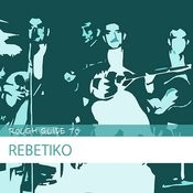 Rough Guide To Rebetiko Songs