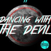 Dancing With The Devil Songs