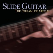 Slide Guitar: The Streamline Special Songs