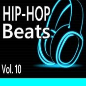 Hip-Hop Beats, Vol. 10 (Instrumental) Songs