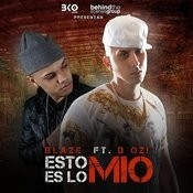 Esto Es Lo Mio (Feat. D Ozi) - Single Songs