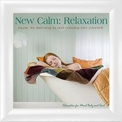 New Calm Relaxation: Music For Listening To And Relaxing Into Yourself Songs