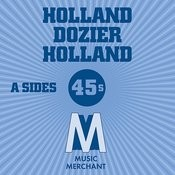 Music Merchant A Sides (The Holland Dozier Holland 45s) Songs