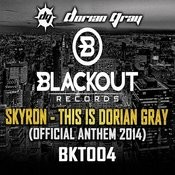 This Is Dorian Gray (Official Anthem 2014) Songs