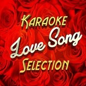 Karaoke Love Song Selection Songs