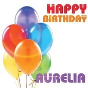 Happy Birthday Aurelia Song