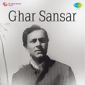 Ghar Sansar Songs