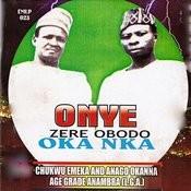 Onye Zere Obodo Oka Nka Songs
