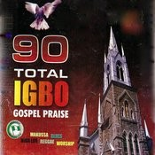 Igbo Gospel Praise Songs