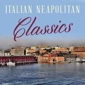 Italian Neapolitan Classics Songs
