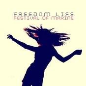 Freedom Life Songs