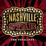 NASHVILLE STAR The Finalists Songs