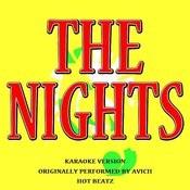 The Nights (Originally Performed By Avicii)[Lyric Version] Song