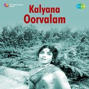 Kalyana Oorvalam Songs