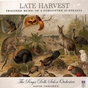 Late Harvest – Imagined Music Of A Forgotten Australia Songs