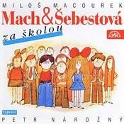 Macourek: Mach A Šebestová Za Školou Songs