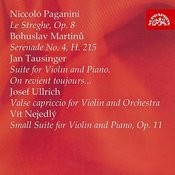 Paganini, Martinů, Tausinger, Ulrich, Nejedlý: Compositions For Violin Songs