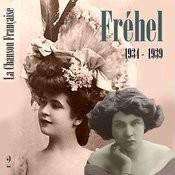 La Chanson Française De Fréhel: 1934 - 1939, Vol. 1 Songs