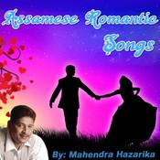 Assamese Romantic Songs By Mahendra Hazarika Songs