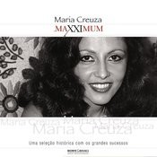 Maxximum - Maria Creuza Songs